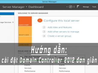 cai cay domain controller 2012 đon gian nhat