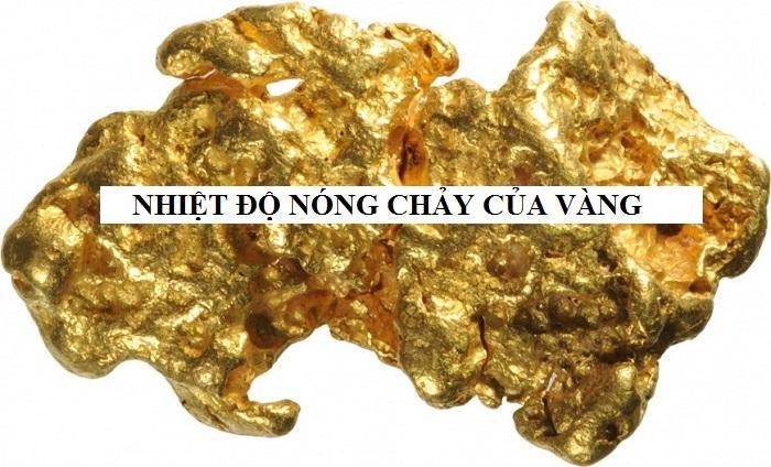 Nhiệt độ nóng chảy của kim loại vàng